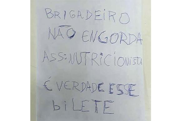 Brigadeiro não engorda, é verdade esse bilete (Foto: Reprodução/ Instagram @nabikegourmet)