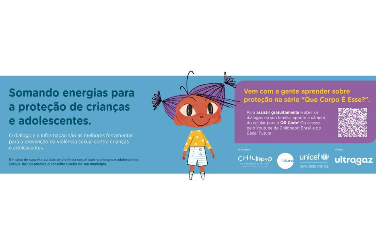A Ultragaz e a Childhood Brasil se uniram para lutar contra o abuso infantil
