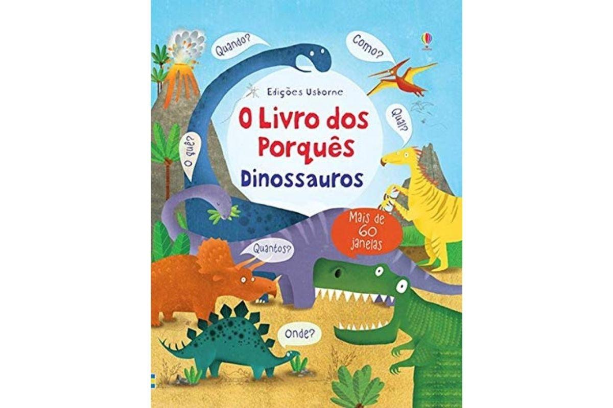 Presente Dia das Crianças: O livro dos porquês - Dinossauros
