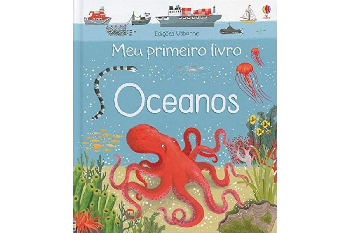 Presente Dia das Crianças: Oceanos - Meu primeiro livro