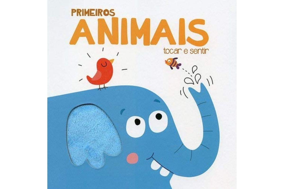 Presente Dia das Crianças: livro Primeiros animais -Tocar e sentir