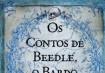Os contos de Beddle, o BardoHarry Potter encantou crianças, adolescentes e até adultos. Os contos de Beedle, o Bardo, foram citados nas Relíquias da Morte, último livro da saga. Para relembrar a saga de Harry, Hermione e Rony, o livro revela curiosidades sobre o passado de Alvo Dumbledore e de Hogwarts. A escritora J. K. Rowling faz uma apresentação e conta que as histórias populares eram passadas de geração a geração, sempre na hora de dormir.Autora: J. K. RowlingEditora: RoccoTradução: Lia WylerPreço: R$ 24,50