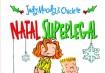 Judy Moody & Chiclete – Natal Superlegal, de Megan McDonaldJudy está fazendo uma lista dos seus desejos de Natal. E o Chiclete? A única coisa que ele quer este ano é... neve! Só que não neva no Natal no estado da Virgínia (EUA)! É aí que entra em cena o novo carteiro, João das Neves, que sabe tudo sobreos inevitáveis desejos impossíveis.Ed. Salamandra,R$ 37,50