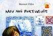 Autor: Manuel Filho. Ilustração: Renato Alarcão. Preço: R$29,90.Editora:PandaBook.